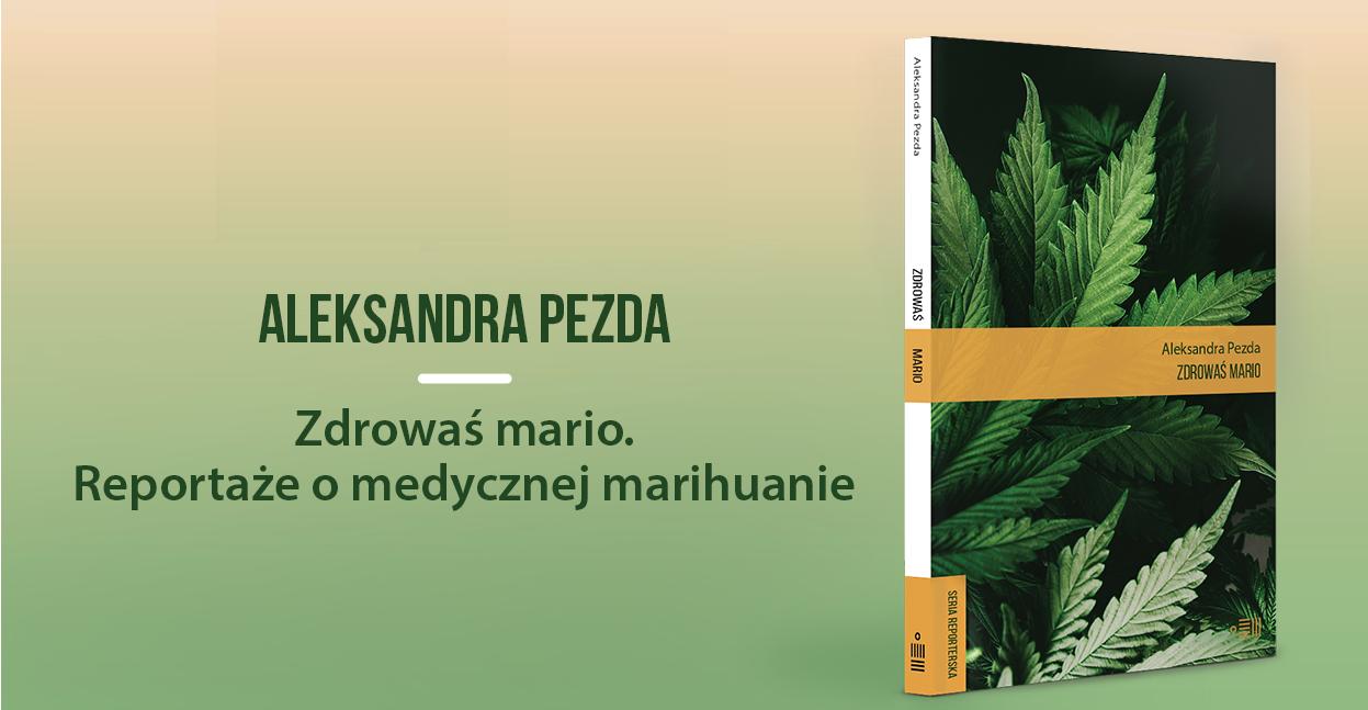 zdrowas mario ksiazka o medycznej marihuanie
